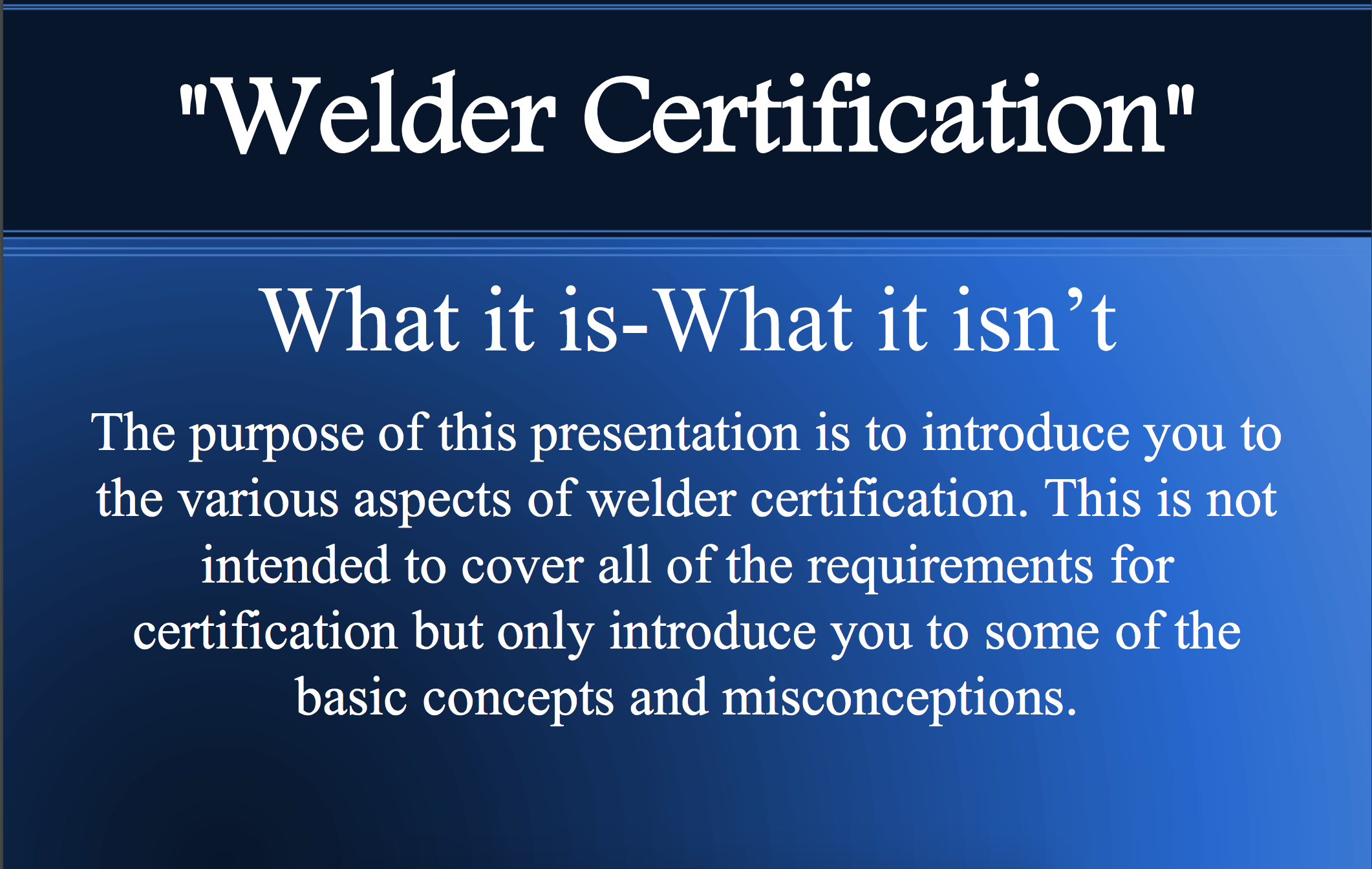 Welder Certification What It Is What It Isnt Aws Safteng